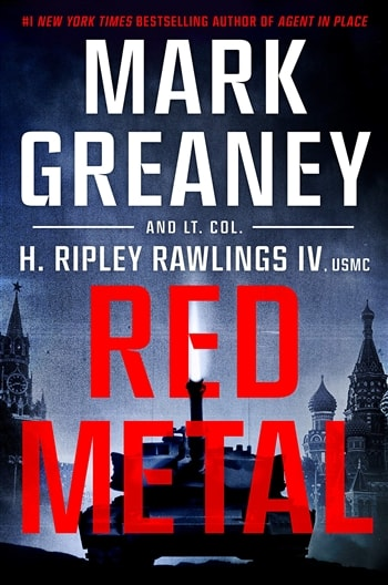 Red Metal and Mark Greaney