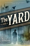 Yard, The | Grecian, Alex | Signed First Edition Book