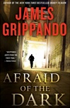 Afraid of the Dark | Grippando, James | Signed First Edition Book