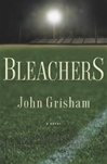 Grisham, John - Bleachers (Signed First Edition)