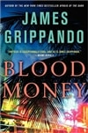 Blood Money | Grippando, James | Signed First Edition Book