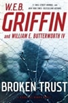 Griffin, W.E.B. & Butterworth, William E. | Broken Trust | Double Signed First Edition Book