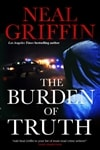 Griffin, Neal | Burden of Truth, The | Signed First Edition Book