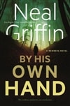 Griffin, Neal | By His Own Hand | Signed First Edition Book