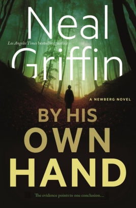 By His Own Hand by Neal Griffin