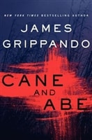Cane and Abe | Grippando, James | Signed First Edition Book
