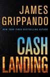 Cash Landing | Grippando, James | Signed First Edition Book