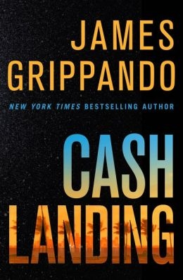 Cash Landing by James Grippando