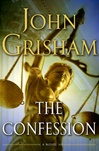 Grisham, John - Confession, The (Signed First Edition)