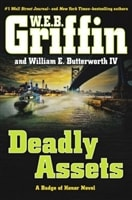 Deadly Assets | Griffin, W.E.B. & Butterworth, William E. | Double-Signed 1st Edition