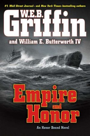 Empire and Honor by W.E.B. Griffin and William E. Butterworth