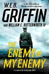 Enemy of My Enemy | Griffin, W.E.B. & Butterworth, William E. | Double-Signed 1st Edition