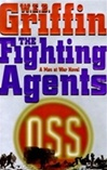 Griffin, W.E.B. - Fighting Agents, The (Signed First Edition)