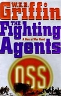 Fighting Agents, The | Griffin, W.E.B. | Signed First Edition Book