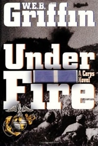 Under Fire | Griffin, W.E.B. | Signed First Edition Book