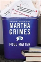 Foul Matter | Grimes, Martha | First Edition Trade Paper Book