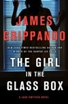 The Girl in the Glass Box by James Grippando | Signed First Edition Book