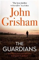 Grisham, John | Guardians, The | Signed UK First Edition Copy