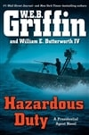 Hazardous Duty | Griffin, W.E.B. & Butterworth, William E. | Double-Signed 1st Edition