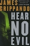 Hear No Evil | Grippando, James | Signed First Edition Book