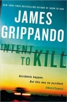 Intent to Kill | Grippando, James | Signed First Edition Book
