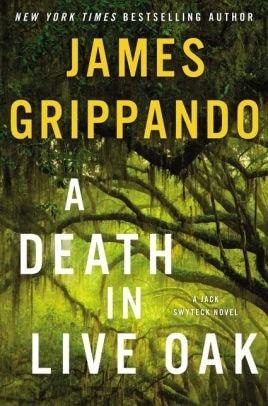 A Death in Live Oak by James Grippando