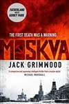 Moskva | Grimwood, Jon Courtenay (Grimwood, Jack) | Signed First Edition Book