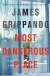 Most Dangerous Place | Grippando, James | Signed First Edition Book