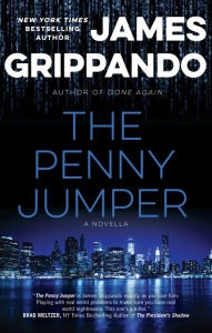 The Penny Jumper by James Grippando