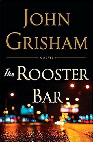 Rooster Bar by John Grisham