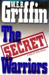 Secret Warriors, The | Griffin, W.E.B. | First Edition Book