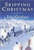 Skipping Christmas | Grisham, John | Signed First Edition Book