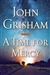 Grisham, John | Time for Mercy, A | Signed First Edition Book