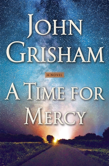 The Time of Mercy by John Grisham