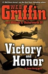 Victory and Honor | Griffin, W.E.B. & Butterworth, William E. | Double-Signed 1st Edition