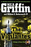 Vigilantes, The | Griffin, W.E.B. & Butterworth, William E. | Double-Signed 1st Edition
