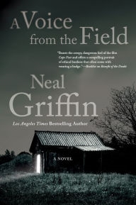 A Voice from the Field by Neal Griffin