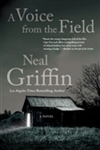 Voice from the Field, A | Griffin, Neal | Signed First Edition Book