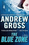 Blue Zone, The | Gross, Andrew | Signed First Edition Book