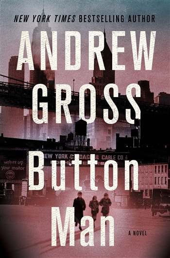 Button Men by Andrew Gross