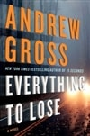 Everything to Lose | Gross, Andrew | Signed First Edition Book