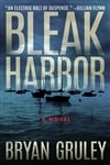 Bleak Harbor | Gruley, Bryan | Signed First Edition Copy