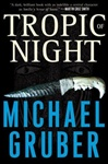 Tropic of Night | Gruber, Michael | Signed First Edition Book