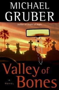 The Valley of Bones by Michael Gruber