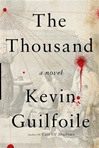 Thousand, The | Guilfoile, Kevin | Signed First Edition Book