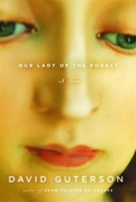Our Lady of the Forest | Guterson, David | Signed First Edition Book
