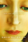 Our Lady of the Forest | Guterson, David | First Edition Book