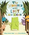 Haber, Tiffany Strelitz - Monster Who Lost His Mean, The (First Edition)