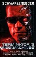 Hagberg, David - Terminator 3: Rise of the Machines (Signed First Edition)
