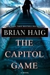 Capitol Game, The | Haig, Brian | Signed First Edition Book